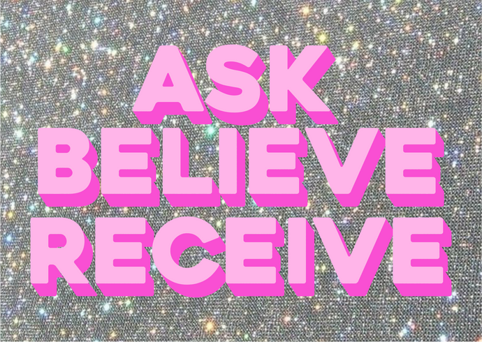 Ask Believe Receive Gift Message
