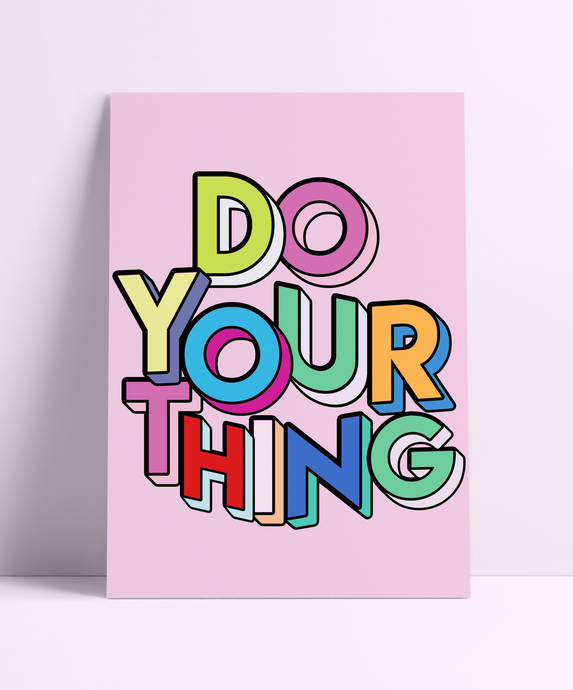 Do Your Thing Wall Print