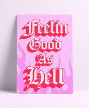Load image into Gallery viewer, Feelin Good As Hell Flames Wall Print