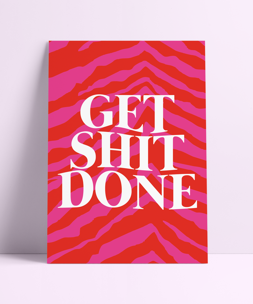 Get Shit Done Wall Print
