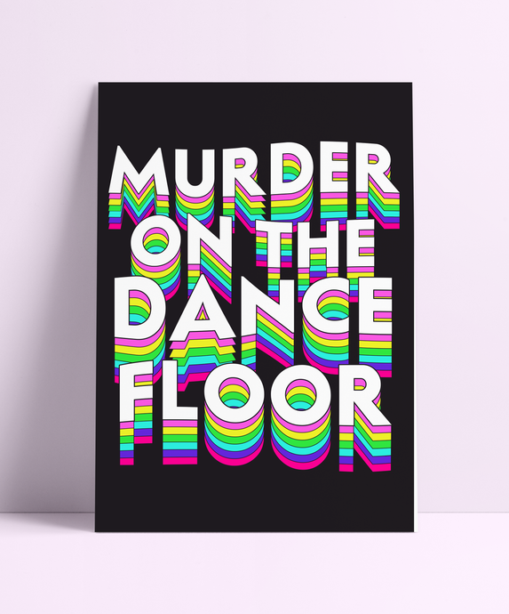 Murder On The Dancefloor Wall Print