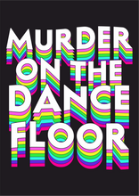 Load image into Gallery viewer, Murder On The Dancefloor Wall Print