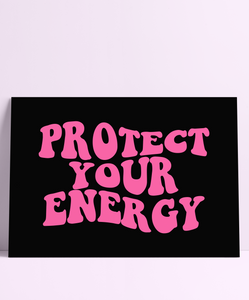 Groovy Protect Your Energy Wall Print