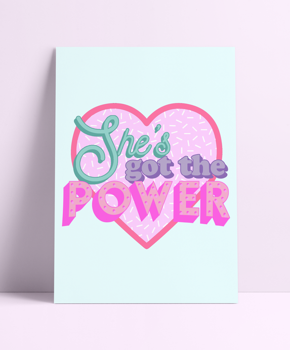 She's Got The Power Wall Print