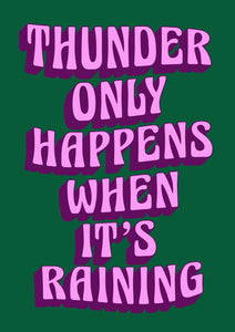 Thunder Only Happens When It's Raining Fleetwood Mac Wall Print