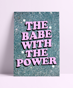 The Babe With The Power Blue Glitter Wall Print