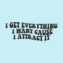 Load image into Gallery viewer, I Attract It Vinyl Sticker