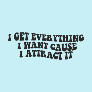 I Attract It Vinyl Sticker