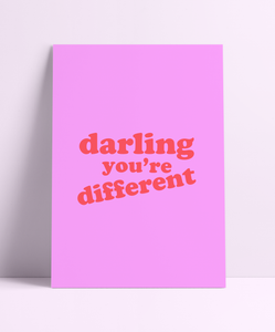 Darling Your Different Wall Print