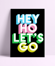 Load image into Gallery viewer, Hey Ho Let's Go Wall Print