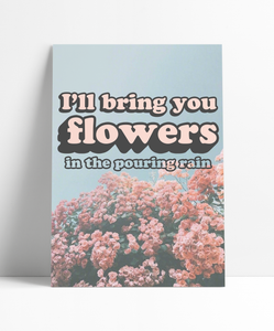 I'll Bring You Flowers Wall Print