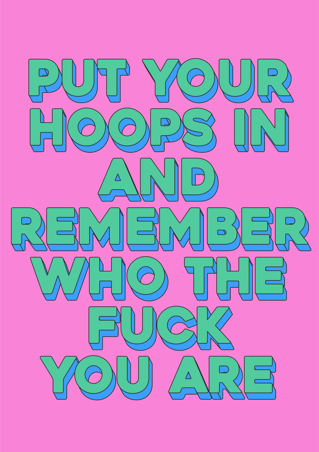 Put In Your Hoops Wall Print