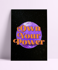 Own Your Power Wall Print