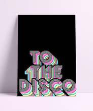 Load image into Gallery viewer, To The Disco Wall Print