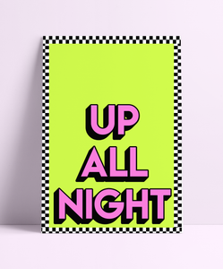 Up All Night Wall Print