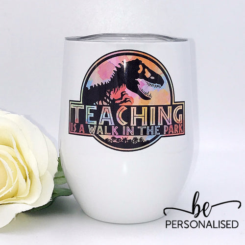Walk in the park - Teacher Insulated Tumbler