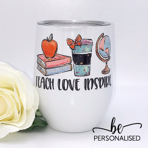 Teach Love Inspire - Teacher Insulated Tumbler