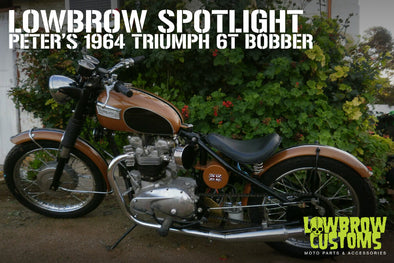 Lowbrow Spotlight: Peter's 1964 Triumph 6t Bobber