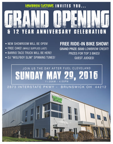 Lowbrow Customs Grand Opening & 12th Anniversary Party
