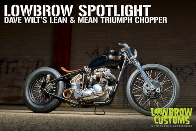 Lowbrow Spotlight: Dave's Lean & Mean Triumph Chopper