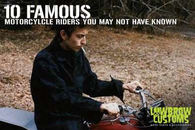 Bob Dylan - 10 Famous Motorcycle Riders you may not have known - Lowbrow Customs