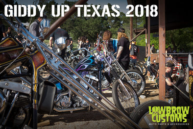 Giddy Up Texas 2018 - Lowbrow Customs