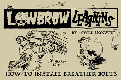 Lowbrow Learnins: How-To Install Lowbrow Customs Breather Bolts
