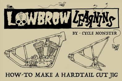 Lowbrow Learnins: How-to Make a Hardtail Cut Jig for Harley Sportsters