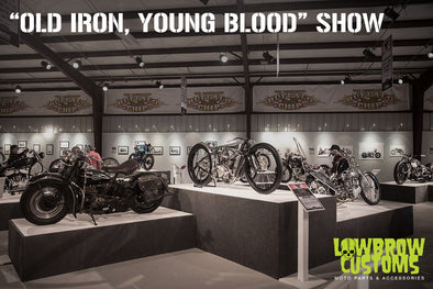 "Michael Lichter Presents: Motorcycles As Art ""Old Iron, Young Blood"" Show"