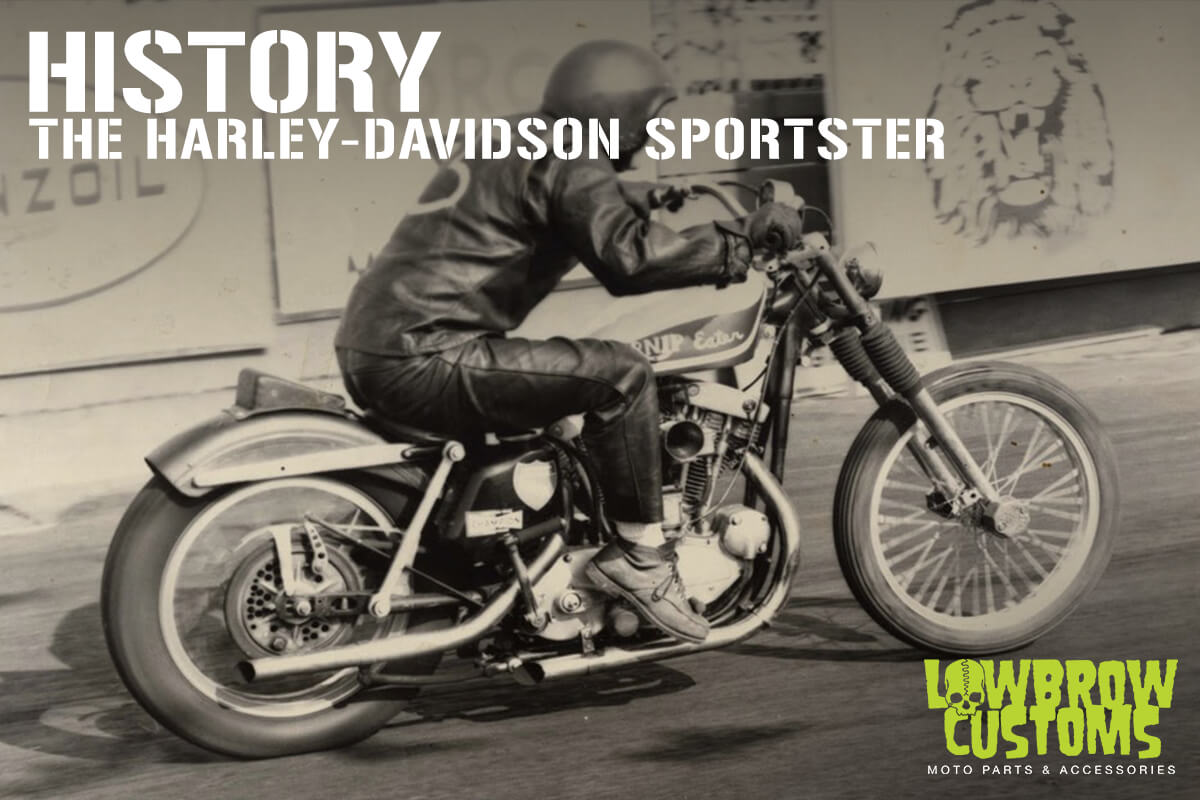 History Of The Harley Davidson Sportster Blowing Away Big Twins Since Lowbrow Customs