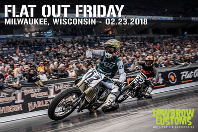 Flat Out Friday 2018 - Milwaukee, Wisconsin 02.23.2018 - Lowbrow Customs
