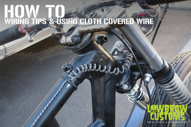 How To Wiring tips and using cloth covered wire