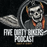 Five Dirty Bikers - Lowbrow Customs Motorcycle Podcast