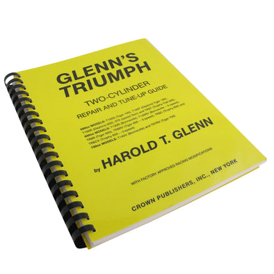 Glenn's Triumph Two Cylinder Repair & Tune-Up Guide - Triumph Motorcycle Shop Manual