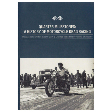 Quarter Milestones - A History of Motorcycle Drag Racing DVD