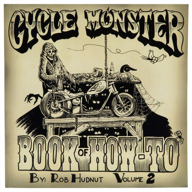 The Cycle Monster Book of How-To Vol. 2.