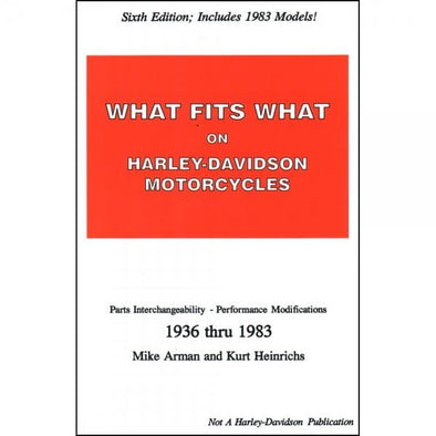 What Fits What On Harley-Davidson Motorcycles Book