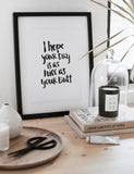 "Brush Lettering Poster ""As nice as your butt"""