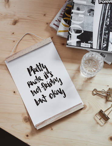 "Brush Lettering Poster ""Not Friday"""