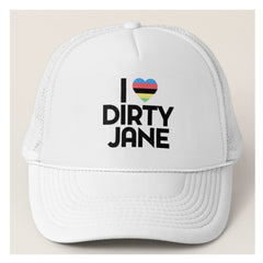 I HEART DIRTY JANE - White Trucker Hat by Dirty Jane