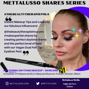Mettalusso Shares Instant Makeup Tips with Our Influencers Vegan Look with Eyeliner