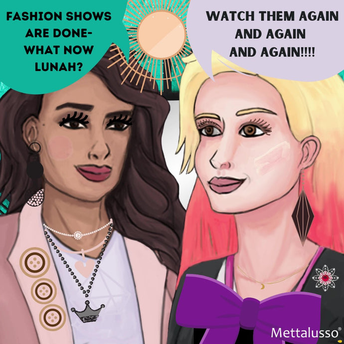 Mettie + Lunah of Mettalusso Wonder About The Future of Fashion Shows