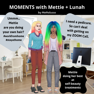 MOMENTS with Mettie + Lunah Mettie tries her best with at home beauty treatments while working at home
