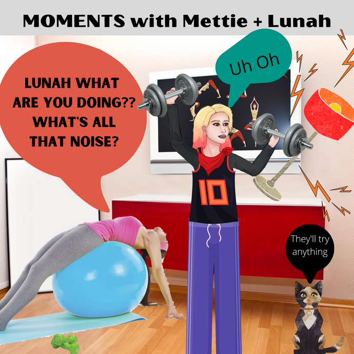 MOMENTS with Mettie + Lunah. They Try Something New.