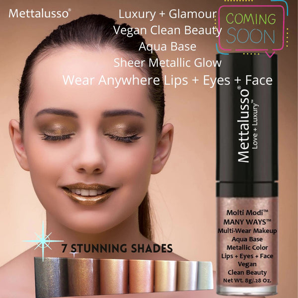 New Product Coming Soon- Luxury + Glamour Vegan Clean Makeup Announcing MANY WAYS