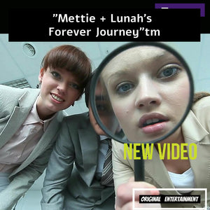 New Episode Mettie + Lunah's Forever Journey MOMENT #3