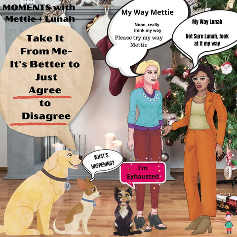 Mettalusso MOMENTS with Mettie and Lunah. Coping Tip is to agree not to agree