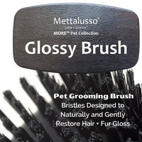 Mettalusso Pet Grooming Glossy Brush with Bristles designed to protect hair and fur