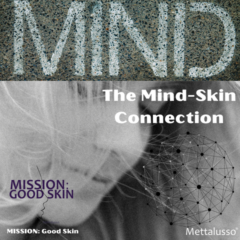 Mettalusso and Mission Good Skin with Moriis Technology Psychodermatology