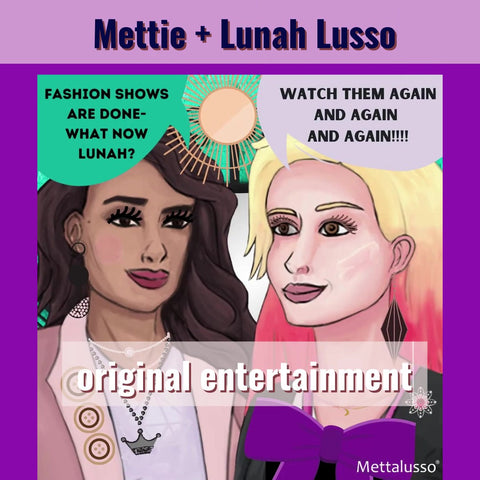 Mettalusso original entertainment Mettie and Lunah's Forever Journey. The worlds first glam vegan beauty brand with products for both people and pets.